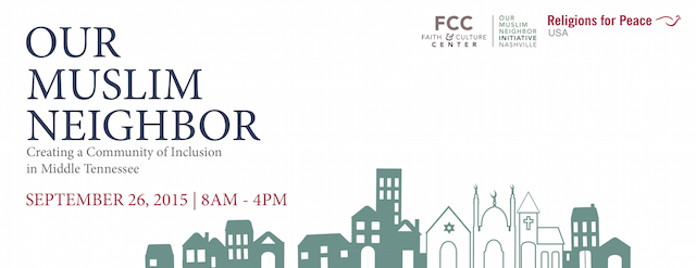 Our Muslim Neighbor Conference: September 26th, Vanderbilt University